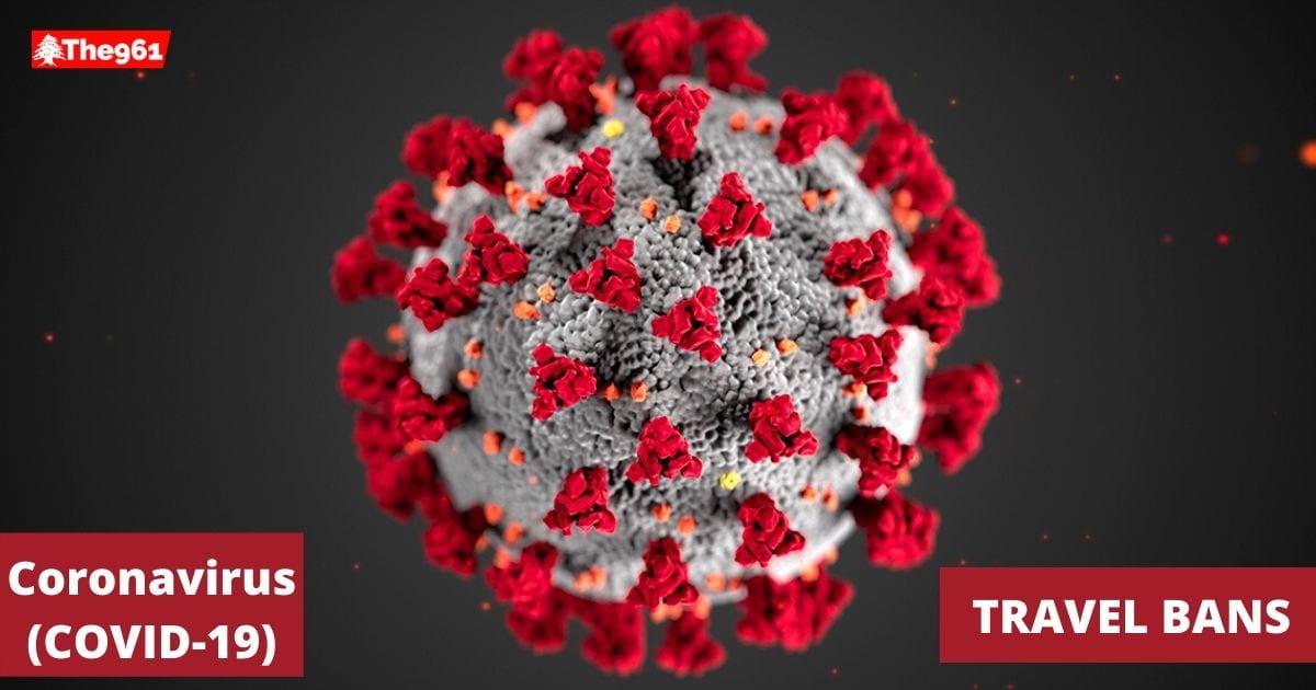 List of travel bans with Lebanon over coronavirus concerns